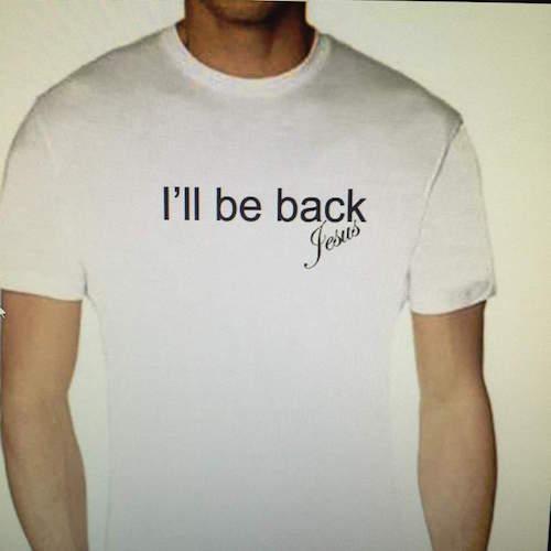 I'll Be Back Tee